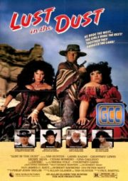 LUST IN THE DUST – A LOUCA CORRIDA DO OURO – 1985