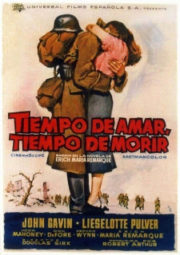 A TIME DO LOVE AND A TIME TO DIE – AMAR E MORRER – 1958