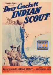 DAVY CROCKETT INDIAN SCOUT – DAVY CROCKETT A VOZ DO SANGUE – 1950