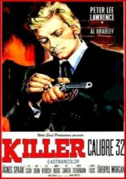 KILLER: CALIBRO 32 – KILLER: CALIBRE 32 – 1967