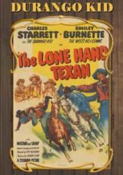 THE LONE HAND TEXAN – DURANGO KID O TEXANO SOLITÁRIO – 1947