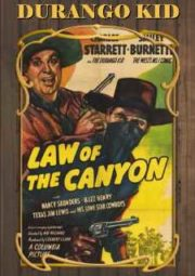 LAW OF THE CANYON – DURANGO KID JUSTIÇA SANGRENTA – 1947