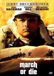 MARCH OR DIE – MARCHAR OU MORRER –  1977