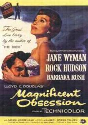 MAGNIFICENT OBSESSION – SUBLIME OBSESSÃO – 1954