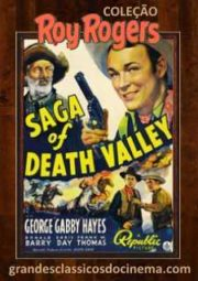 SAGA OF DEATH VALLEY – LEGENDA DO VALE DA MORTE – 1939