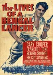 THE LIVES OF A BENGAL LANCER – LANCEIROS DA ÍNDIA – 1935