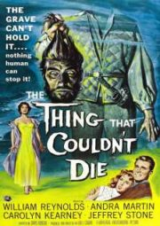 THE THING THAT COULDN'T DIE – A CABEÇA SATÂNICA – 1958