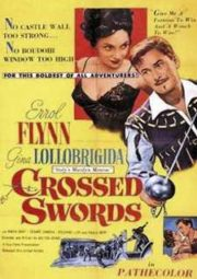 CROSSED SWORDS – OUSADIA DE VALENTE – 1954