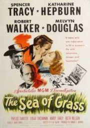 THE SEA OF GRASS – MAR VERDE – 1947