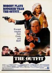 THE OUTFIT – A QUADRILHA – 1973