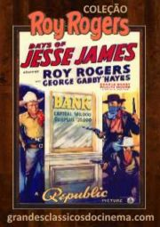 DAYS OF JESSE JAMES – DIAS DE JESSE JAMES – 1939