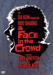 A FACE IN THE CROWD – UM ROSTO NA MULTIDÃO – 1957