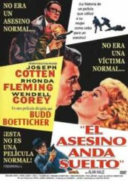 THE KILLER IS LOOSE – O ASSASSINO ANDA SOLTO – 1956
