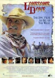 LONESOME DOVE – OS PISTOLEIROS DO OESTE – 1989