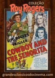 COWBOY AND THE SENORITA – A PULSEIRA MISTERIOSA – 1944