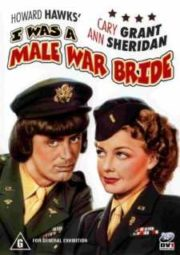 I WAS A MALE WAR BRIDE – A NOIVA ERA ELE – 1949