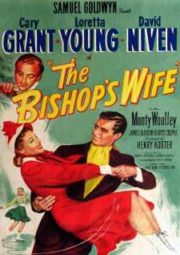 THE BISHOP'S WIFE – UM ANJO CAIU DO CÉU – 1947