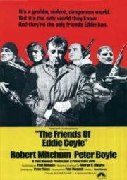 THE FRIENDS OF EDDIE COYLE – OS AMIGOS DE EDDIE COYLE – 1973