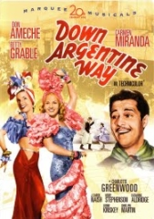 DOWN ARGENTINE WAY – SERENATA TROPICAL – 1940