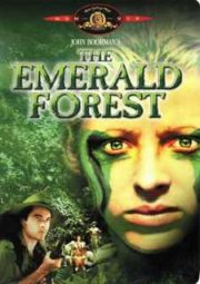 THE EMERALD FOREST – FLORESTA DE ESMERALDAS – 1985