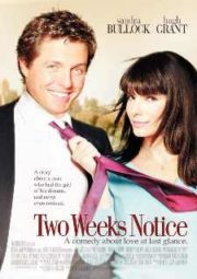 TWO WEEKS NOTICE- AMOR A SEGUNDA VISTA – 2002