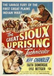 THE GREAT SIOUX UPRISING – HORDAS SELVAGENS – 1953