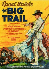 THE BIG TRAIL – A GRANDE JORNADA – 1930