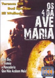 I QUATTRO DELL'AVE MARIA – ACE HIGH – OS QUATRO DE AVE MARIA – 1968