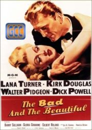 THE BAD AND THE BEAUTIFUL – ASSIM ESTAVA ESCRITO – 1952