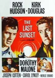 THE LAST SUNSET – O ÚLTIMO POR DO SOL – 1961