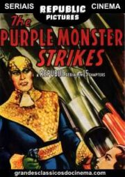 THE PURPLE MONSTER STRIKES – MARTE INVADE A TERRA – SERIAL – 1945