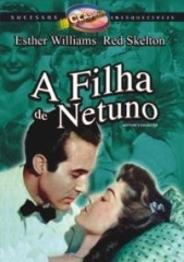 NEPTUNE DAUGHTER – A FILHA DE NETUNO – 1949