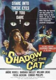 THE SHADOW OF THE CAT – A SOMBRA DO GATO – 1961