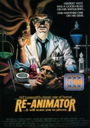 RE-ANIMATOR – A HORA DOS MORTOS VIVOS – 1985