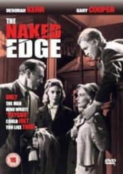 THE NAKED EDGE – A TORTURA DA SUSPEITA – 1961