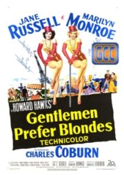 GENTLEMEN PREFER BLONDES – OS HOMENS PREFEREM AS LOIRAS – 1953