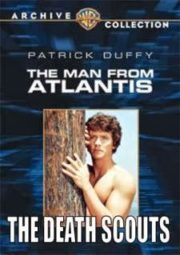 THE MAN FROM ATLANTIS – O HOMEM DO FUNDO DO MAR – THE DEATH SCOUTS – 1977