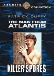 THE MAN FROM ATLANTIS – O HOMEM DO FUNDO DO MAR – KILLER SPORES – 1977