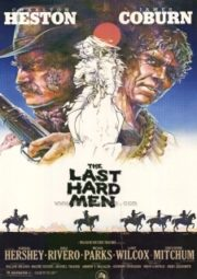 THE LAST HARD MEN – OS ÚLTIMOS MACHÕES – 1976