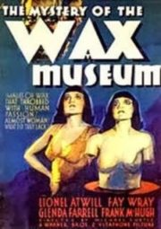 MISTERY OF THE WAX MUSEUM – OS CRIMES DO MUSEU – 1933
