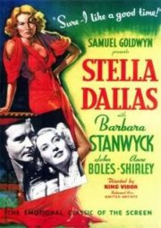 STELLA DALLAS – STELLA DALLAS MÃE REDENTORA – 1937