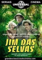 JUNGLE JIM – JIM DAS SELVAS – SERIAL – 1937