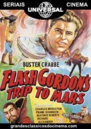 FLASH GORDON'S TRIP TO MARS – FLASH GORDON NO PLANETA MARTE – SERIAL – 1938