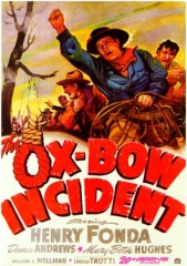 THE OX-BOW INCIDENT – CONCIÊNCIAS MORTAS – 1943