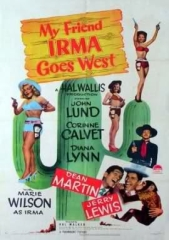 MY FRIEND IRMA GOES WEST – MINHA AMIGA MALUCA -1950