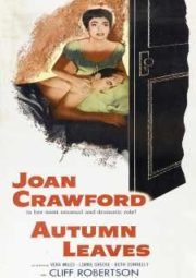 AUTUMN LEAVES – FOLHAS MORTAS – 1956