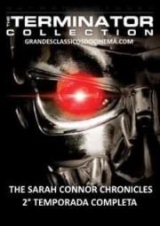 TERMINATOR – THE SARAH CONNOR CHRONICLES – 2° TEMPORADA- 2008 A 2009