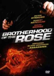 BROTHERHOOD OF THE ROSE – A IRMANDADE DA ROSA – MINISSÉRIE – 1989