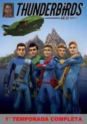 THUNDERBIRDS ARE GO – THUNDERBIRDS ARE GO – 1° TEMPORADA – 2015 A 2016