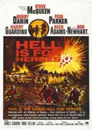 HELL IS FOR HEROES – O INFERNO É PARA OS HERÓIS – 1962
